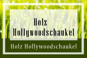 Holz Hollywoodschaukel