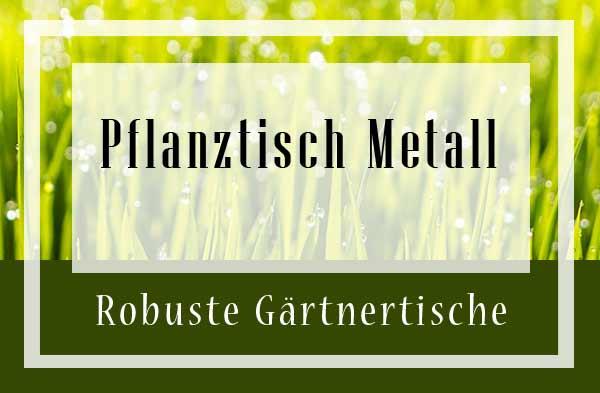 Pflanztisch Metall